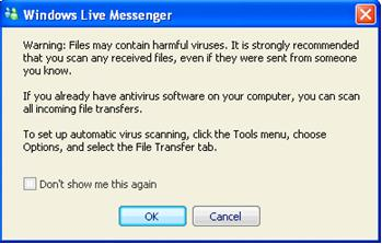File Transfer Warning on Live Messenger