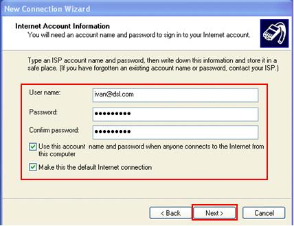 username password for DSL or Cable connection